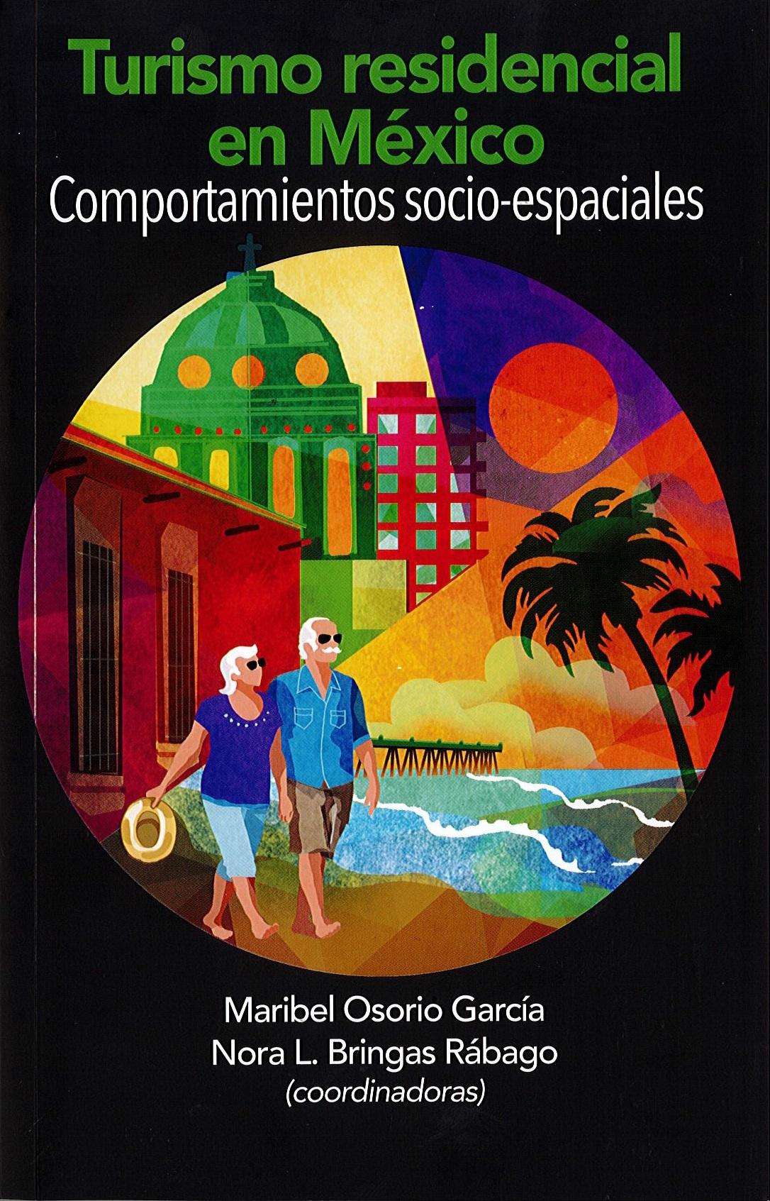 Portada de Turismo residencial en México. Comportamientos socio-espaciales.