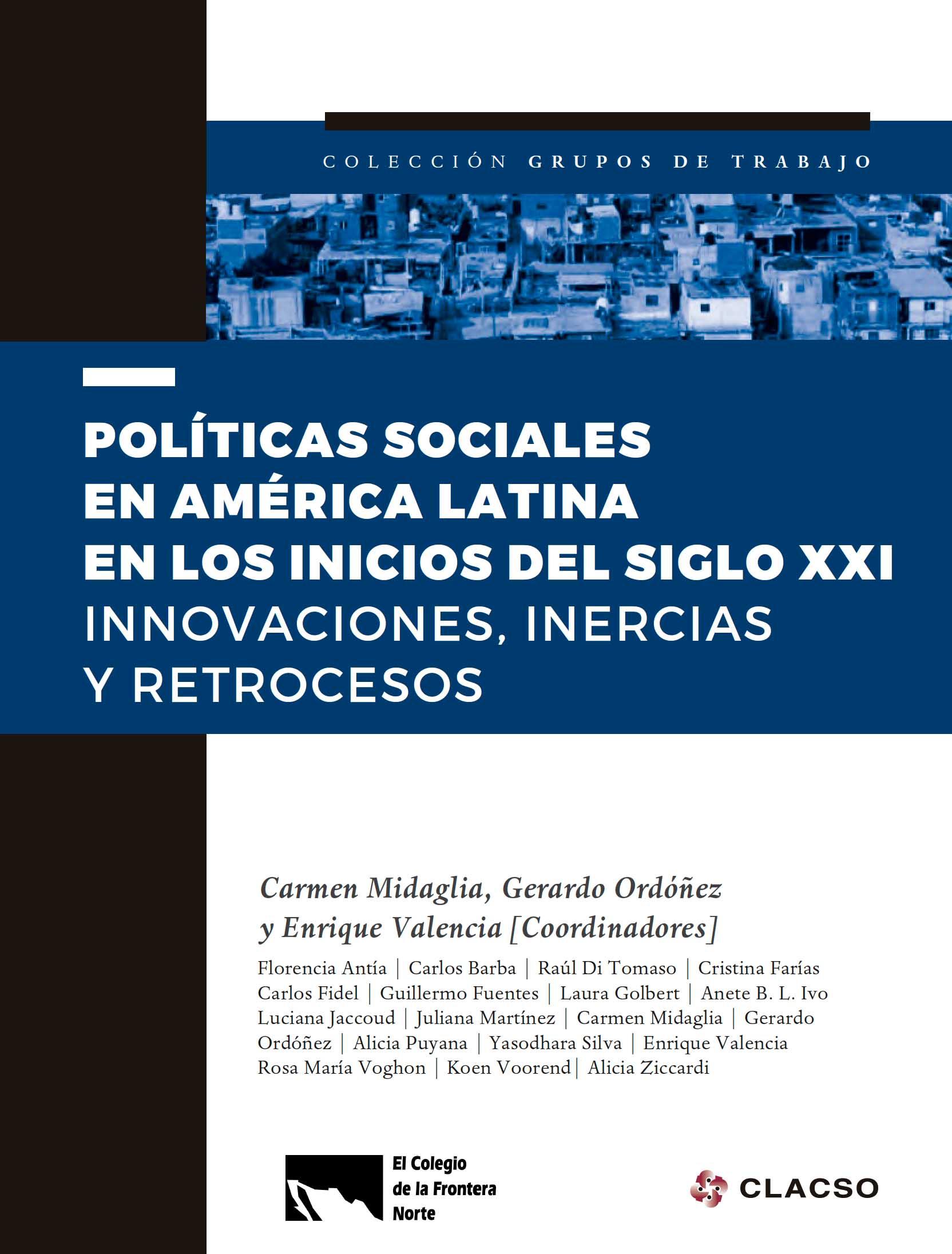 Portada de Políticas sociales en América Latina en los inicios del siglo XXI. Innovaciones, inercias y retrocesos