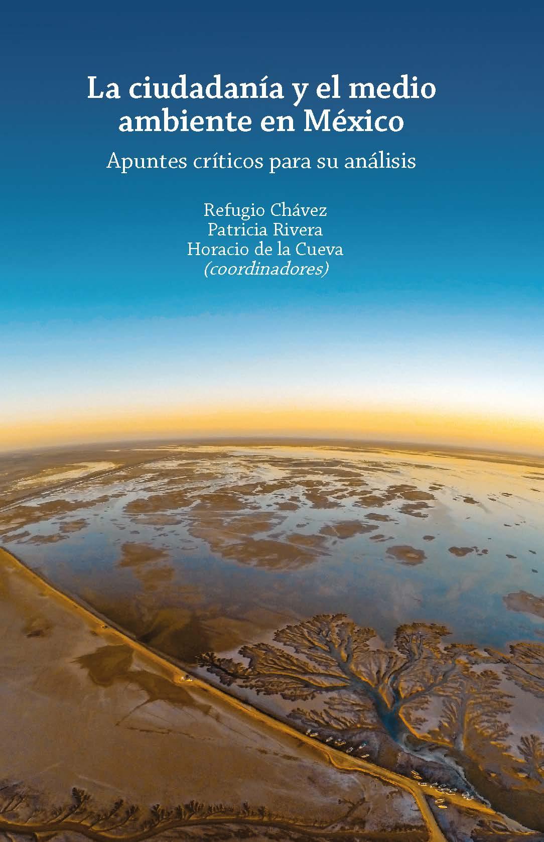 Portada de La ciudadanía y el medio ambiente en México: apuntes críticos para su análisis
