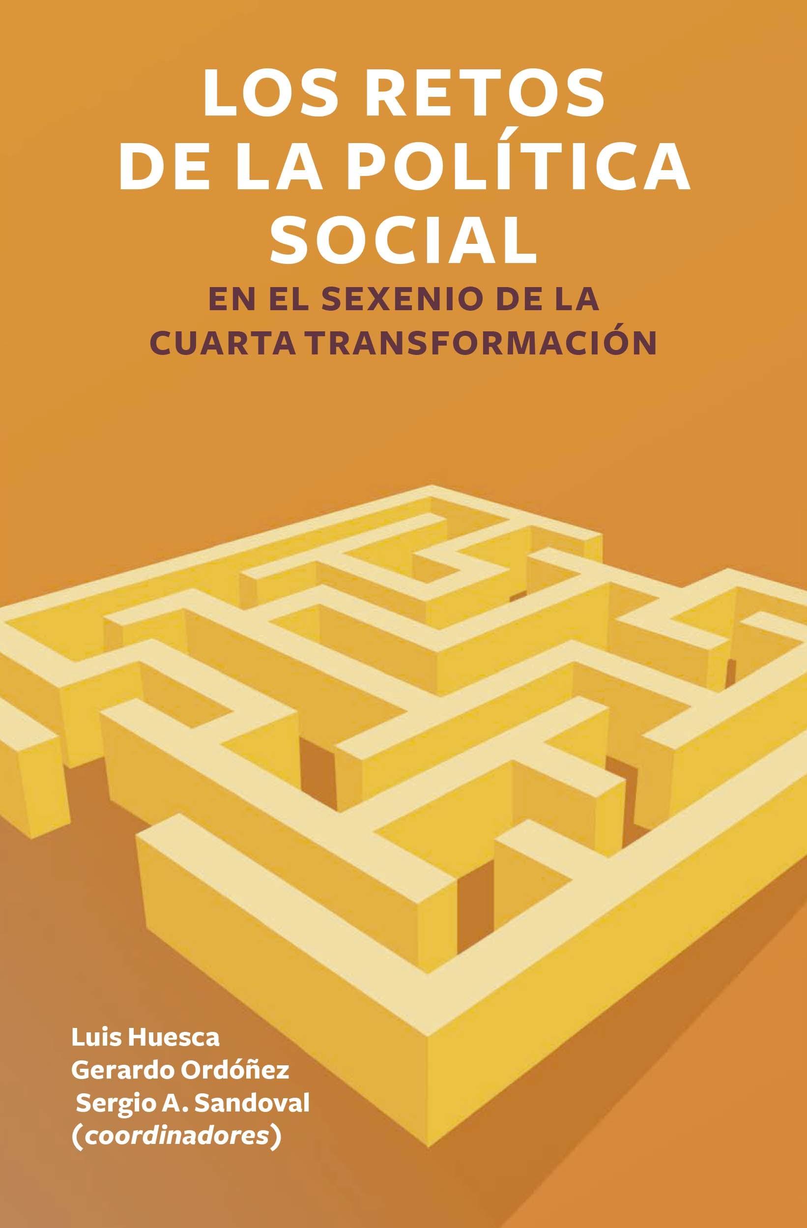Portada de Los retos de la política social en el sexenio de la Cuarta Transformación