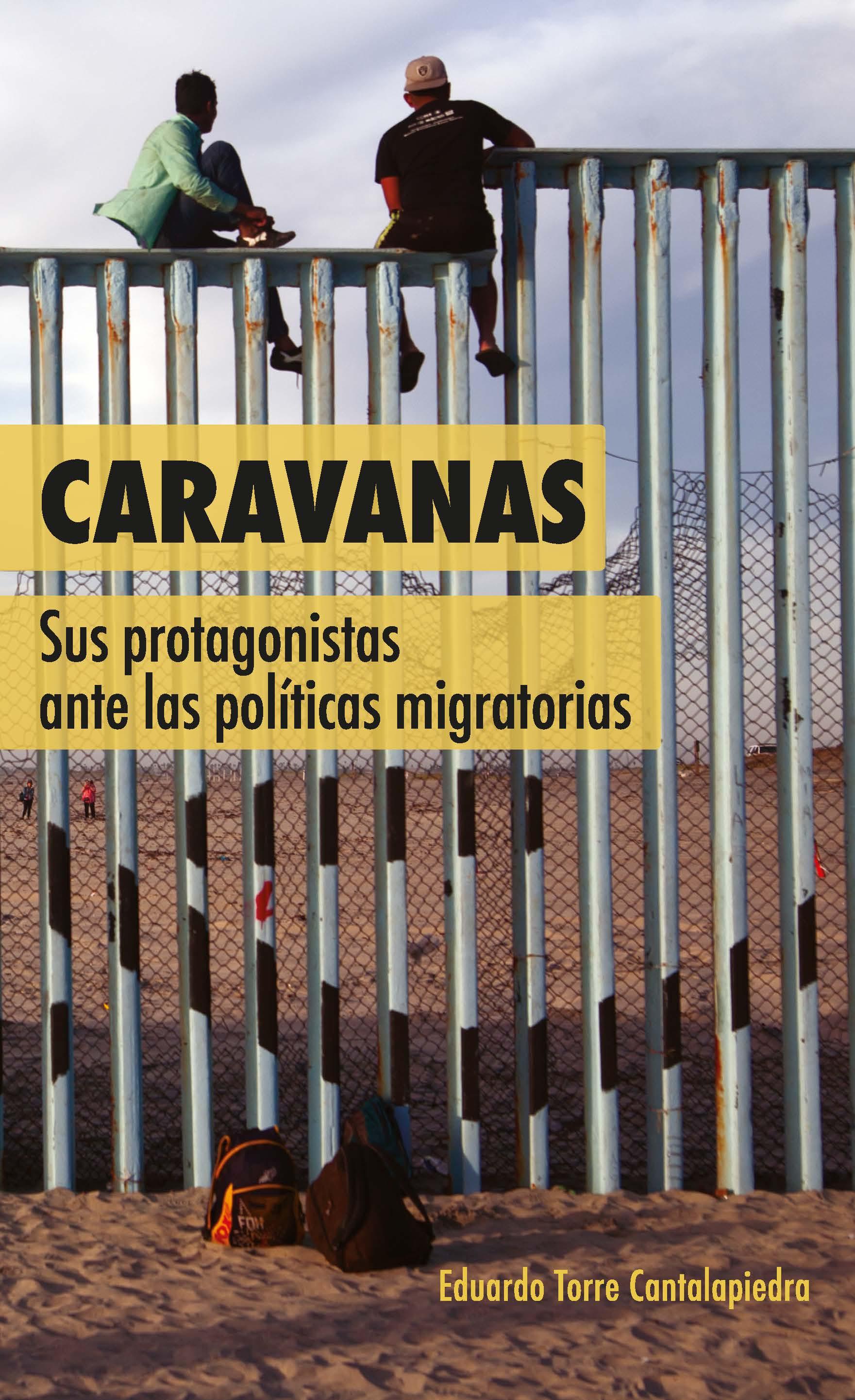 Portada de Caravanas: Sus protagonistas ante las políticas migratorias