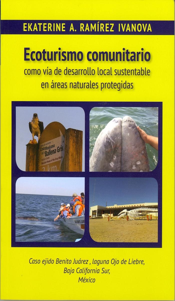 Portada de Ecoturismo comunitario como vía de desarrollo local sustentable en áreas naturales protegidas