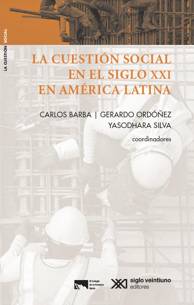 Portada de La cuestión social en el Siglo XXI en América Latina