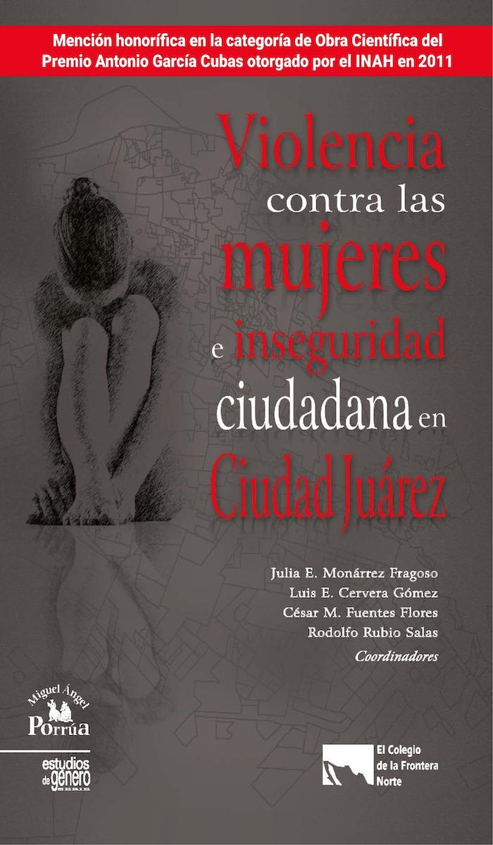 Portada de Violencia contra las mujeres e inseguridad ciudadana en Ciudad Juárez. (PDF gratuito)