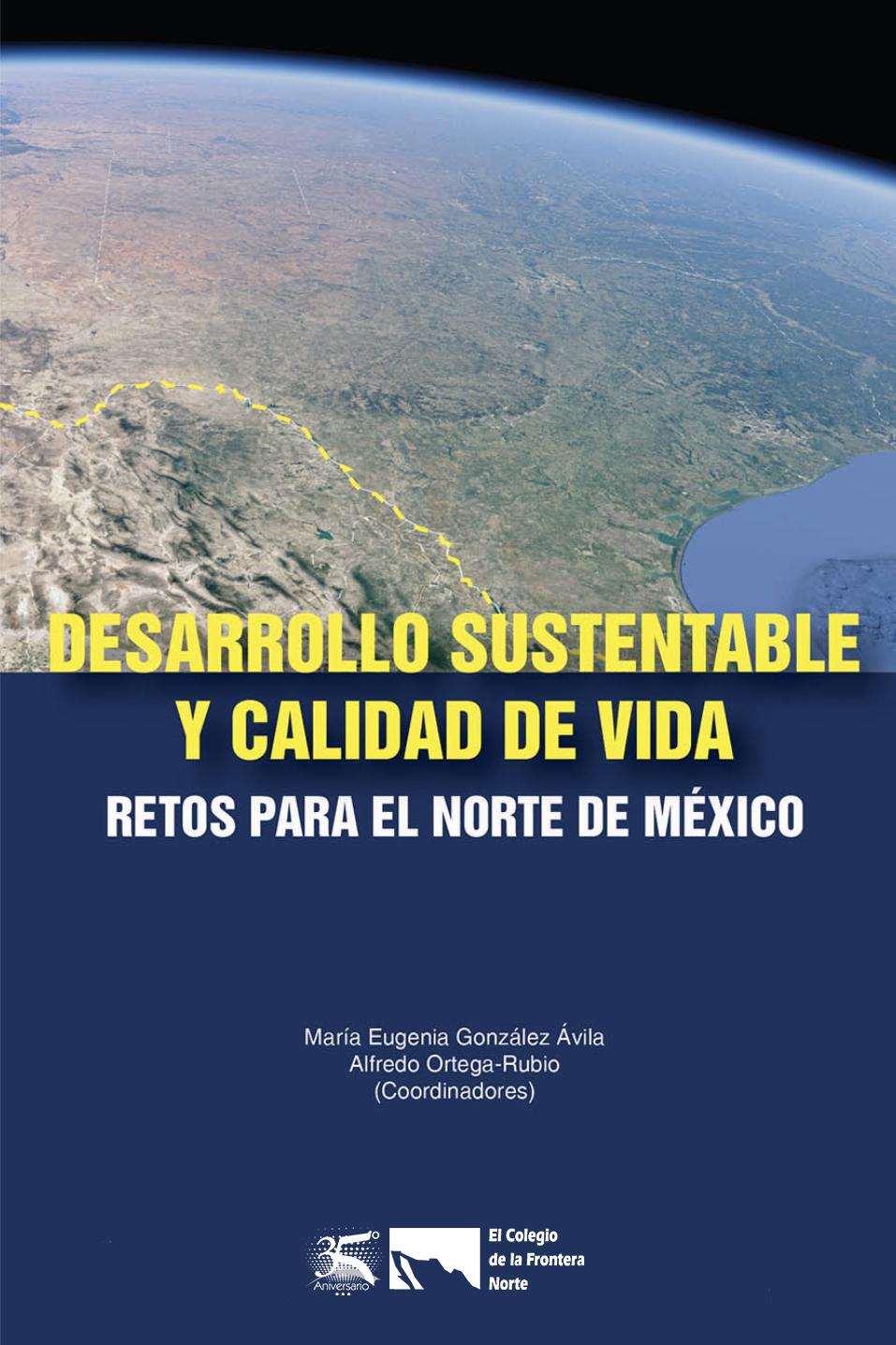 Portada de Desarrollo sustentable y calidad de vida: Retos para el norte de México