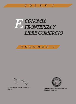 Portada de Economía fronteriza y libre comercio