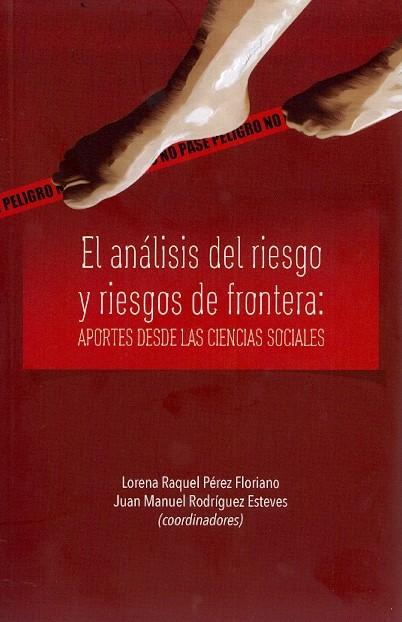 Portada de El análisis del riesgo y de riesgos de frontera: aportes desde las ciencias sociales