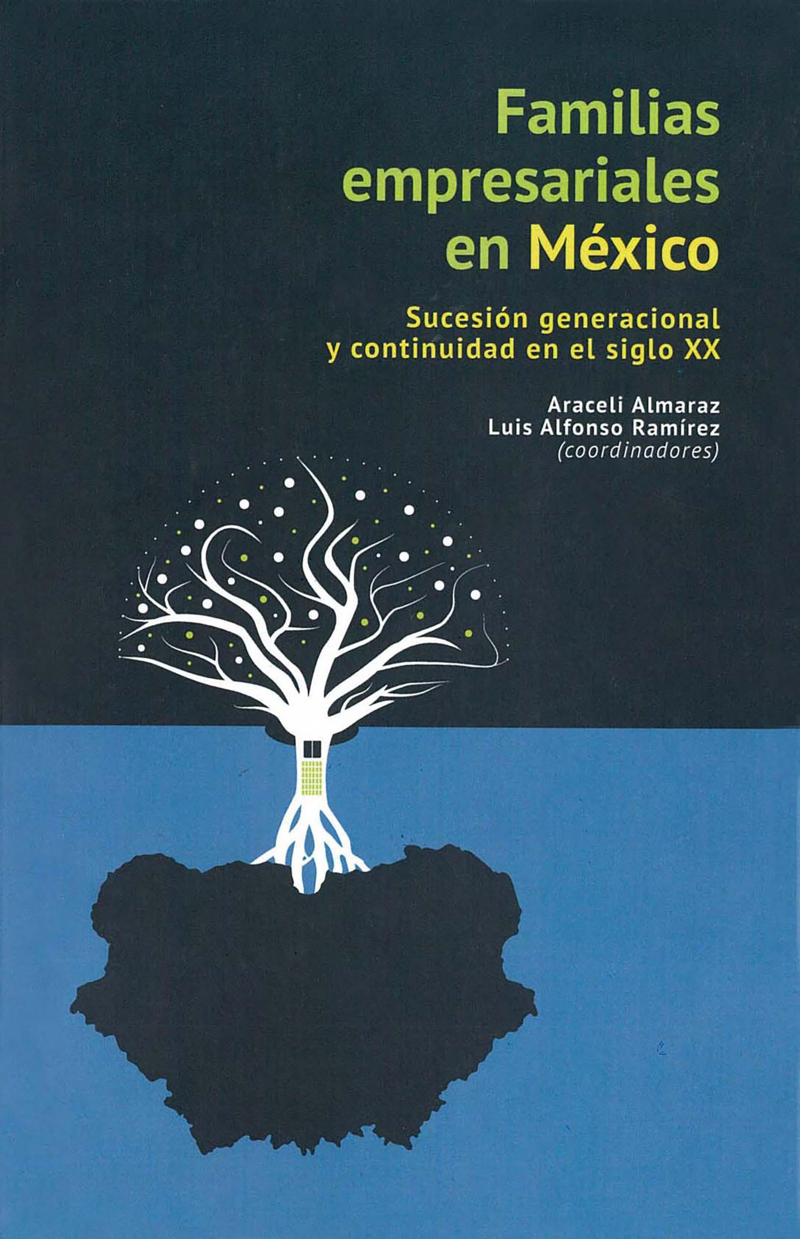 Portada de Familias empresariales en México: Sucesión generacional y continuidad en el siglo XX