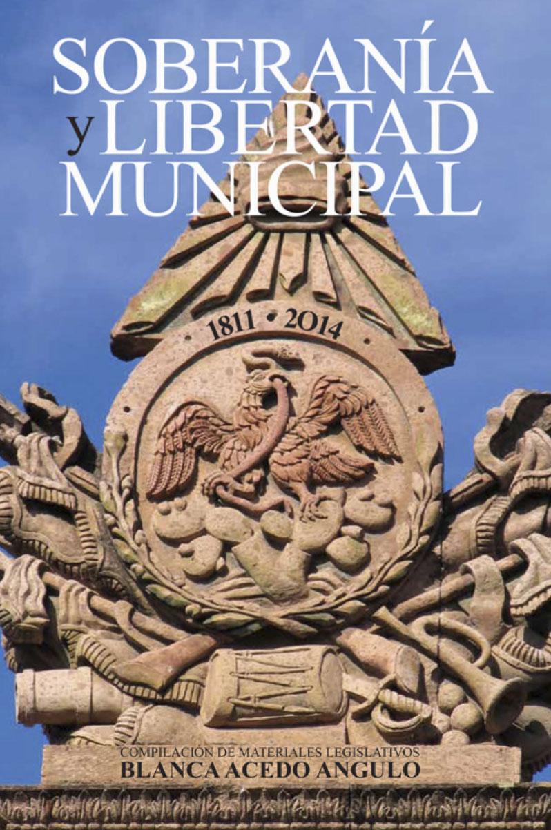 Portada de Soberanía y libertad municipal (1811-2014)