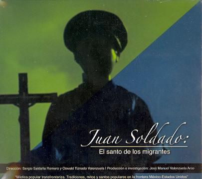 Portada de Documental. Juan Soldado: El santo de los migrantes (DVD)