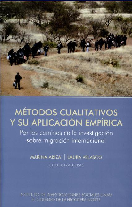 Portada de Métodos cualitativos y su aplicación empírica: Por los caminos de la investigación sobre migración internacional