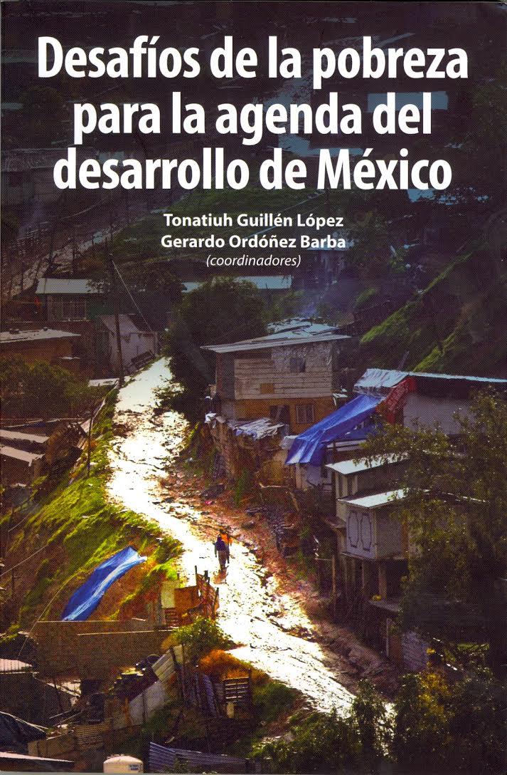 Portada de Desafíos de la pobreza para la agenda del desarrollo de México